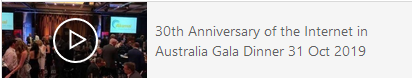 30th Anniversary of the Internet in Australia Gala Dinner 31 Oct 2019